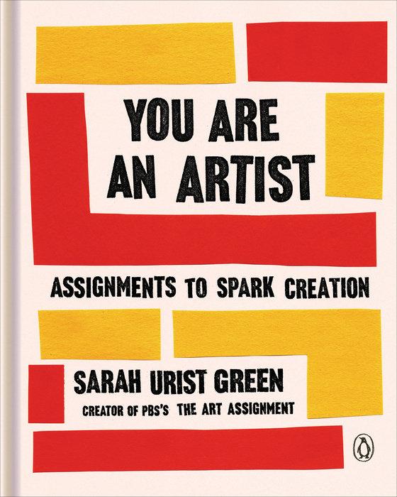 Buch_Sarah_Urist_You_Are_an_artist_Art_Assignments